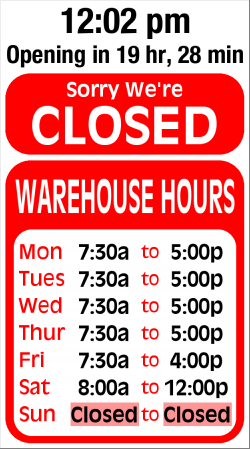 Warehouse Hours Sign