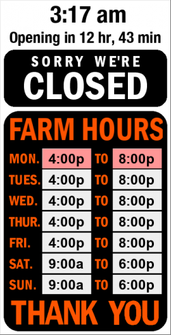 Business Hours for Catch%20a%20Torii%20Farms